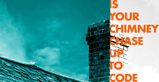 is your chimney chase up to code