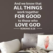 Romans 8v28 Vinyl Wall Decal 1 And We Know That All Things Work Together
