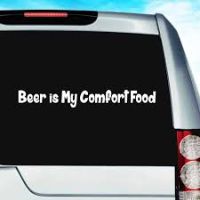 Beer Is My Comfort Food Vinyl Car Window Decal Sticker Funny Decal