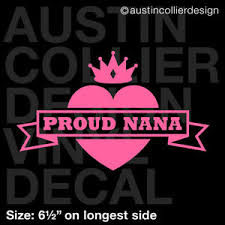 6 5 Proud Nana Vinyl Decal Car Window Laptop Sticker Heart Crown Pink Ebay