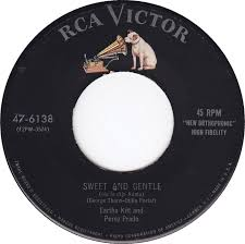45cat - Eartha Kitt And Pérez Prado - Fredy / Sweet And Gentle (Me Lo Dijo  Adela) - RCA Victor - USA - 47-6138
