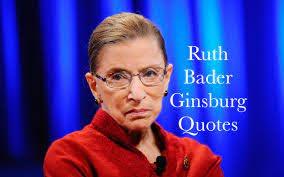 60 Ruth Bader Ginsburg Quotes — Quotes by Ruth Bader Ginsburg