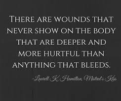 "Image text: ""There are wounds that... - Laurell K Hamilton 