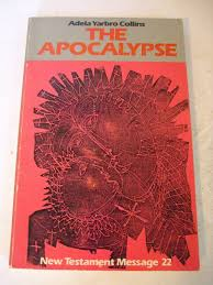 The Apocalypse by Adela Yarbro Collins. Michael Glazier, Inc., 1979.  Signed. for sale online