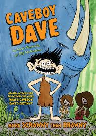Caveboy Dave: More Scrawny Than Brawny: 1: Amazon.co.uk: Reynolds, Aaron:  9780147516589: Books
