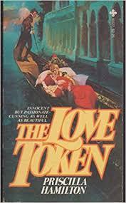 The Love Token: Hamilton, Pricilla: 9780872165274: Amazon.com: Books