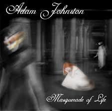 Masquerade of Life | Adam Johnston