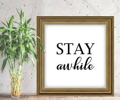 Stay Awhile Vinyl Decal Family Wall Quotes Mud Room Decal Etsy
