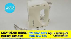 Máy đánh trứng Philips HR1459 - YouTube