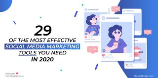 29 of the Most Effective Social Media Marketing Tools You Need in 2020
