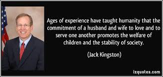 ages of experience have taught humanity that the commitment of a