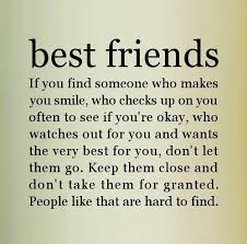 best friends if you someone who makes you smile who checks