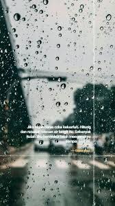 pin oleh ellena aurielle di quotes kutipan terbaik hujan dan
