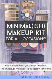 my minimal ish makeup kit for all