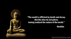 buddha quotes about change death happiness