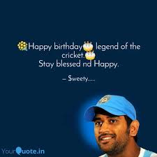 💐happy birthday🎂 legend quotes writings by sweety bhayal