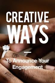 how to announce engagement engagement engagement tips