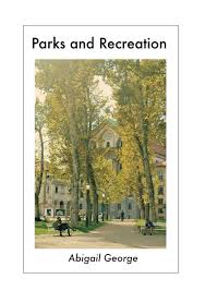Parks and Recreation: George, Abigail: 9781779296115: Amazon.com: Books