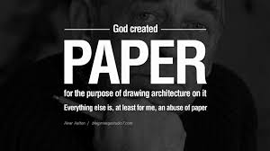 god created paper for the purpose of drawing architecture on it