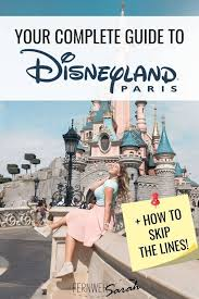 ultimate guide to disneyland paris