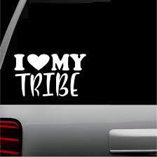 Amazon Com I Love My Tribe T Vinyl Car Decal All Weather Design Diy Window Suv Truck Bumper Sticker 6 X 3 Teal Automotive