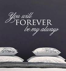 Pin By Kayla On Vinyl Wall Art Decals Marry Me Quotes Always Quotes Best Friends