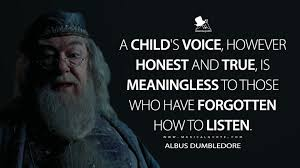 a child s voice however honest and true is meaningless to those