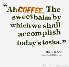 holly black coffee quote