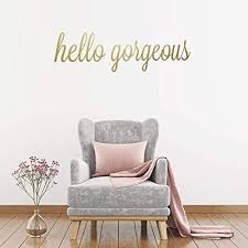 Amazon Com Cheyan Hello Gorgeous Wall Quotes Vinyl Wall Decals Bathroom Wall Sticker Home Decor Home Kitchen
