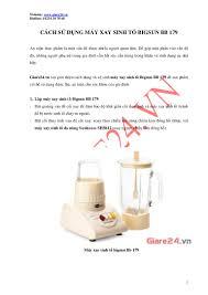 Cách sử dụng máy xay sinh tố bigsun bb 179