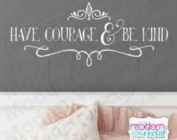 Have Courage And Be Kind Cinderella Quote Vinyl Wall Decal Kindness There Is Magic Disney V4 Vinyl Wall Decal Quote Have Courage And Be Kind Vinyl Wall Decals