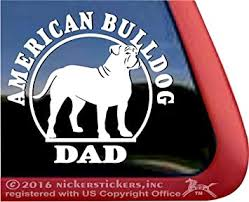 Amazon Com American Bulldog Dad Adhesive Vinyl Window Decal Sticker Automotive