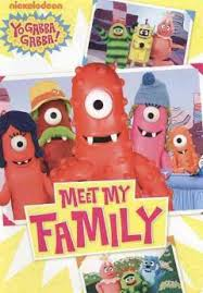Yo gabba gabba! : meet my family - Richland Library