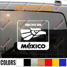 Hecho En Mexico Mexican Car Truck Decal Sticker Vinyl Die Cut No Background Vinyl Disc Vinyl Car Window Stickervinyl Sticker Car Aliexpress