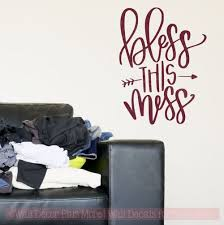 Bless This Mess Wall Decal Stickers Vinyl Letters Mom Quote For Home Decor