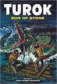 Amazon.fr - Turok, Son of Stone Archives Volume 5 - Newman, Paul S.,  Giolitti, Alberto, Bailey, Ray, Maxon, Rex, Ticci, Giovanni - Livres