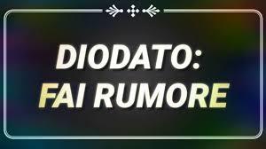 DIODATO: FAI RUMORE + TESTO - YouTube
