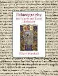 9781860776519: Palaeography for Family and Local Historians - AbeBooks -  Marshall, Hilary: 1860776515