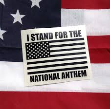 I Stand For The National Anthem American Flag Vinyl Decal Car Decal Window Decal Laptop Decal Sticker Tumble Tumbler Decal Yeti Tumbler Decal Vinyl Decals