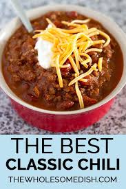 the best clic chili the wholesome dish
