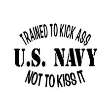 U S Navy Kick Ass Vinyl Sticker
