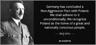 adolf hitler quote has concluded a non aggression pact