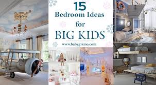 15 Bedroom Ideas For Big Kids Baby Gizmo