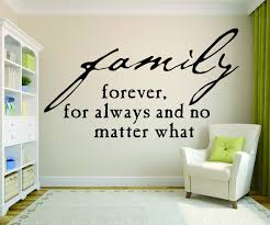 Decal Family Forever For Always And No Matter What 20x30 Contemporary Wall Decals By Design With Vinyl