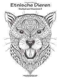 Amazon Com Etnische Dieren Kleurboek Voor Volwassenen 3 Volume 3