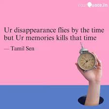 ur disappearance flies by quotes writings by tamil sen