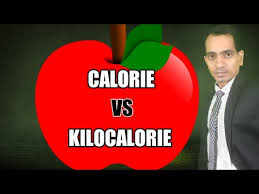 Difference between KILOCALORIE & CALORIE || What is calorie ...