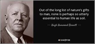 hugh hammond bennett quote out of the long list of nature s gifts