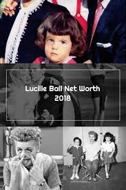 Lucille Ball Net Worth 2018 in 2020 ...