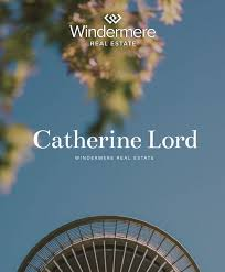 Catherine Lord | Windermere Real Estate